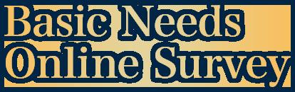 Basic Needs Online Assessment Survey